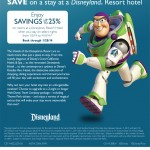SAVE UP TO 25% ON ROOMS AT A DISNEYLAND RESORT HOTEL